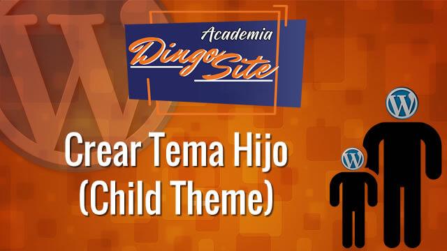 19 Instalar Theme Child (Hijo)