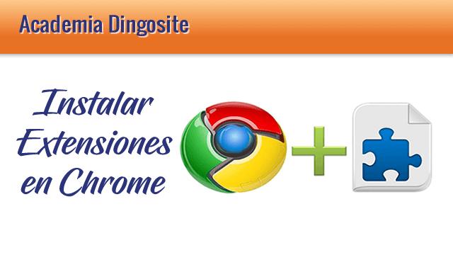 24 Instalar Extensiones en Chrome