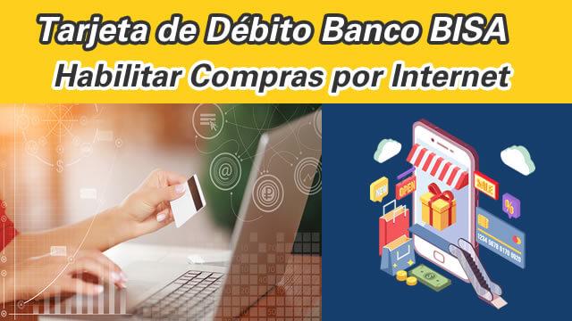 4 Bisa – Habilitar Tarjeta Debito para compras por internet