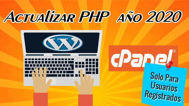 8 Actualizar PHP del Hosting (2020)