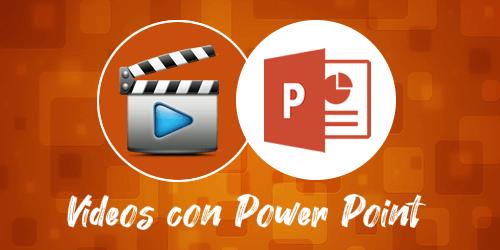 Videos Power Point